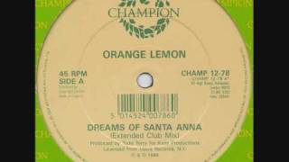 Orange Lemon - Dreams of Santa Anna