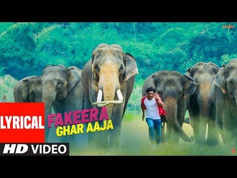 LYRICAL: Fakeera Ghar Aaja | Junglee | Vidyut Jammwal, Pooja Sawant | Jubin Nautiyal | Sameer Uddin