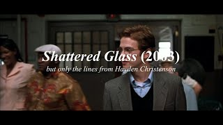[Part 1] Shattered Glass but only the lines from Hayden Christensen Thumb