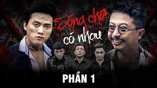 Phim Hài 2018 Sống Chết Có Nhau - Thanh Tân, Xuân Nghị, Duy Phước, Hứa Minh Đạt | Phần 1