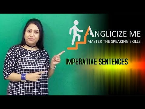 Imperative Sentences - Anglicize Me with Jyothi Ahuja