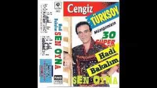 Cengiz Turksoy - Hadi bakalim sen oyna