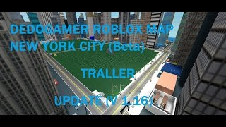 roblox map new york city (beta) traller for update v1.16 /video 1
