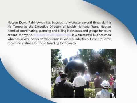 Morocco Travel Experience with Nosson Dovid Rabinowich