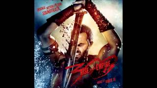 300 Rise Of An Empire - 16. End Credits
