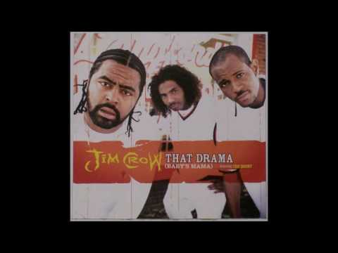 Jim Crow ft. Too Short & Jazze Pha - That Drama