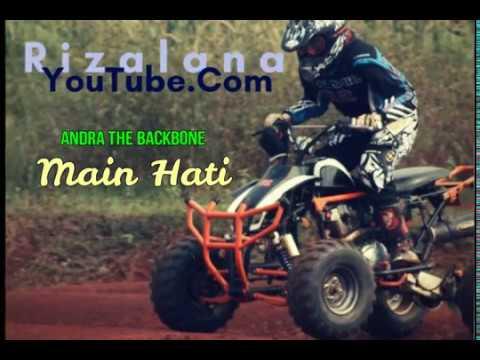 Andra and The backBone - Main Hati