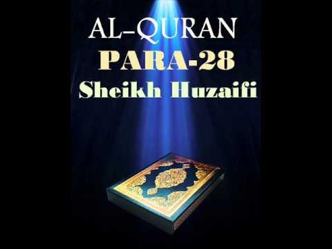 Sheikh Huzaifi-Para 28 (Quran Recitation)