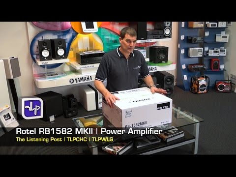 Rotel RB-1582 MKII Power Amplifier,  Unboxing, Review | The Listening Post | TLPCHC TLPWLG