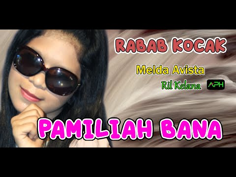 LAGU LAWAK MINANG KACANG MANOGE VOL 2 - RIL FEAT MELDA - PAMILIAH BANA  ♪♪ APH ♪♪