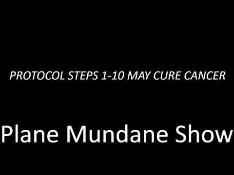 Cancer Alkaline Diet - Suggested Natural Cancer Treatment Protocol 10-Steps - Plane Mundane Show