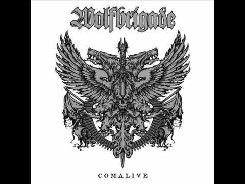 WOLFBRIGADE - Comalive [FULL ALBUM]