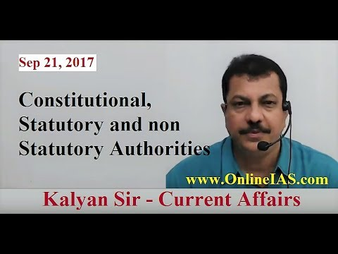 Constitutional, Statutory and non Statutory Authorities - OnlineIAS.com - September 21, 2017
