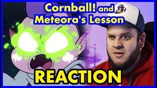Star vs The forces of Evil Reaction -S4E10 - Cornball! and Meteora's Lesson