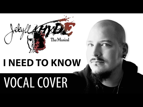 Jekyll & Hyde | I need to know | Musical Vocal Cover by Zarakas