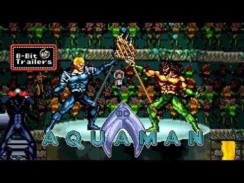 AQUAMAN - 8-Bit Trailers (2018) Jason Momoa, James Wan
