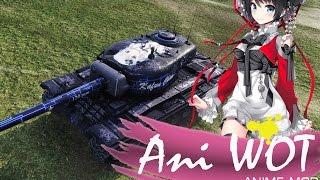 Ani WoT аниме мод пак для World of Tanks 0 9 14 1 V2 4