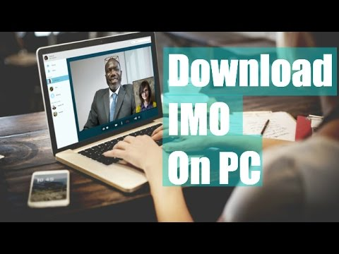 How to Download and Install IMO for Pc without Bluestacks