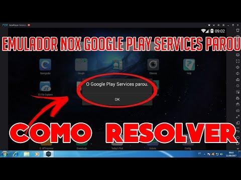 Emulador Android Nox  Google Play Services Parou Como Resolver Fácil E Rápido 2019