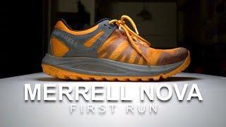 Merrell Nova - First Run