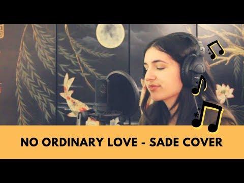 No Ordinary Love - Sade Cover