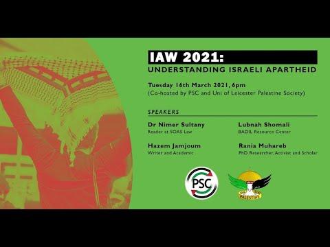 IAW 2021: Understanding Israeli Apartheid