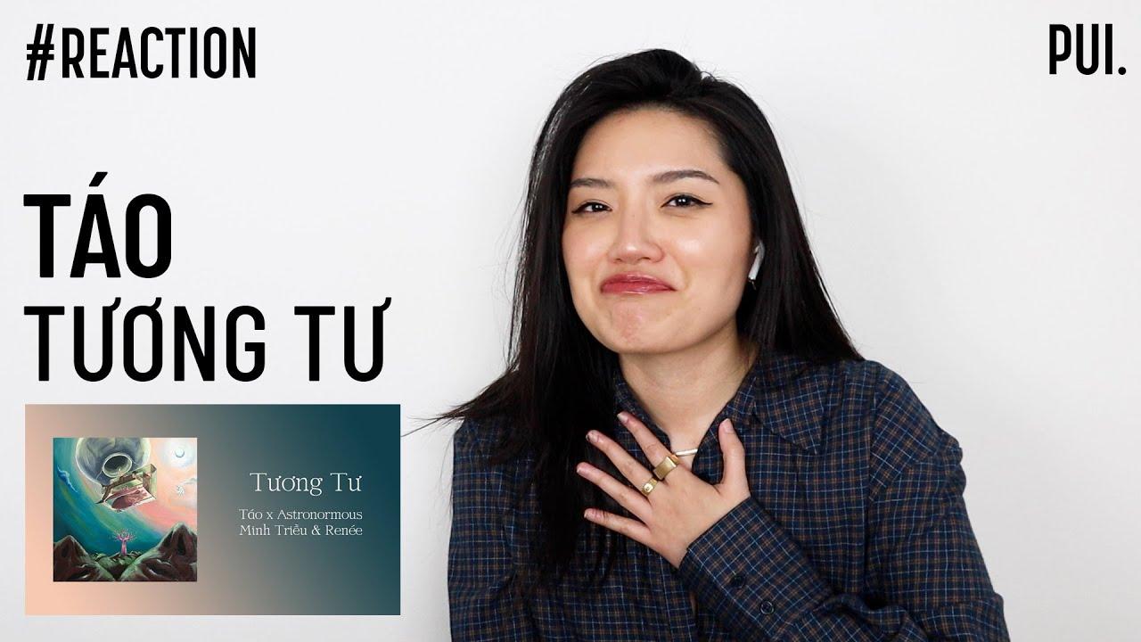 Download #NewTuneWithPUI   TÁO - TƯƠNG TƯ (eng/viet sub)   VIỆT KIỀU REACTION