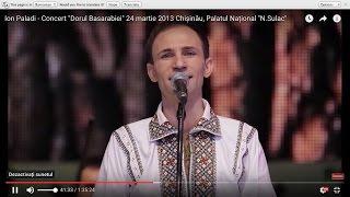 """Ion Paladi Concert  """"Dorul Basarabiei"""" 24 martie 2013 Chișinău, Palatul Național """"N.Sulac"""""""