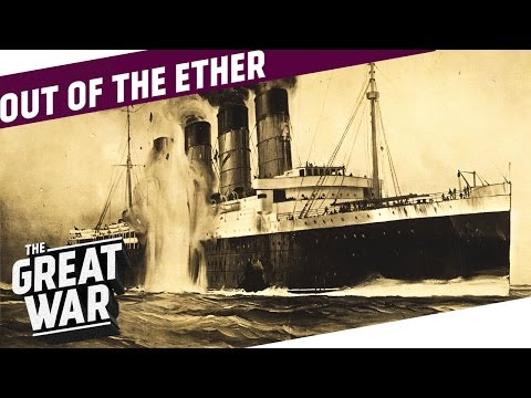 The Story of The Lusitania I OUT OF THE ETHER