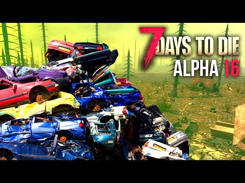 SUPER SCRAP ★ 7 Days To Die (Alpha 16, Ep.18)
