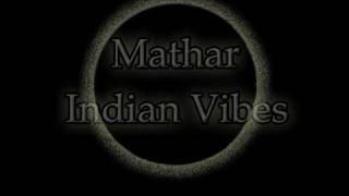 Mathar__Indian Vibes_bootleg  (ADAMZMIX)