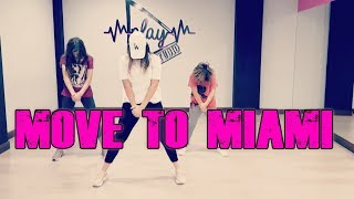 MOVE TO MIAMI - Enrique Iglesias ft. Pitbull | Dance Choreography by Saray Fente Garcia