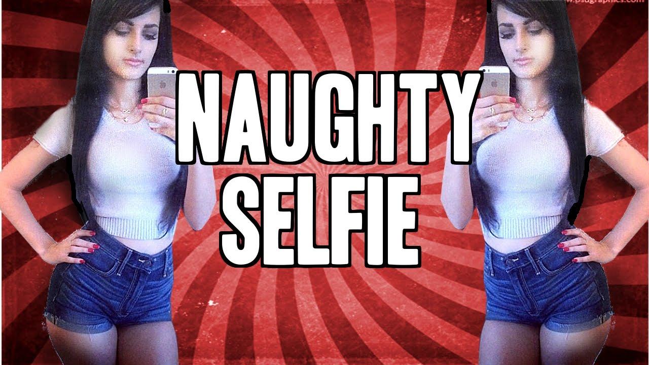 Naughty Selfie!
