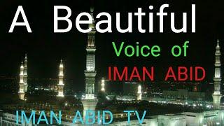 Hasbi rabbi jalallah...Voice of IMAN ABID