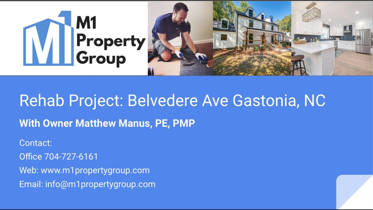 M1 Property Group Rehab Project: Belvedere Ave Gastonia, NC
