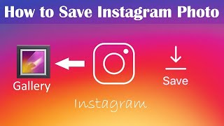 Gambar cover How to Save Instagram Photos on Android Phone - Download Without App 2019