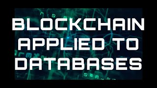 BlockBase Secures YOUR Database on a Blockchain