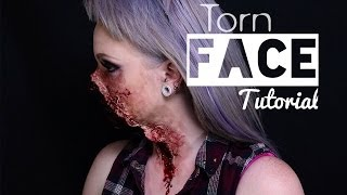 Torn Face FX Makeup Tutorial
