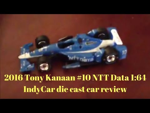 2016 Tony Kanaan #10 NTT Data 1:64 IndyCar die cast car review
