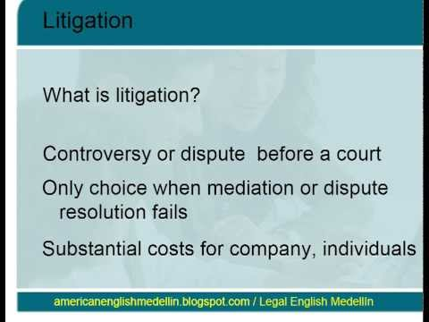 Legal English Medellin - Litigation 1