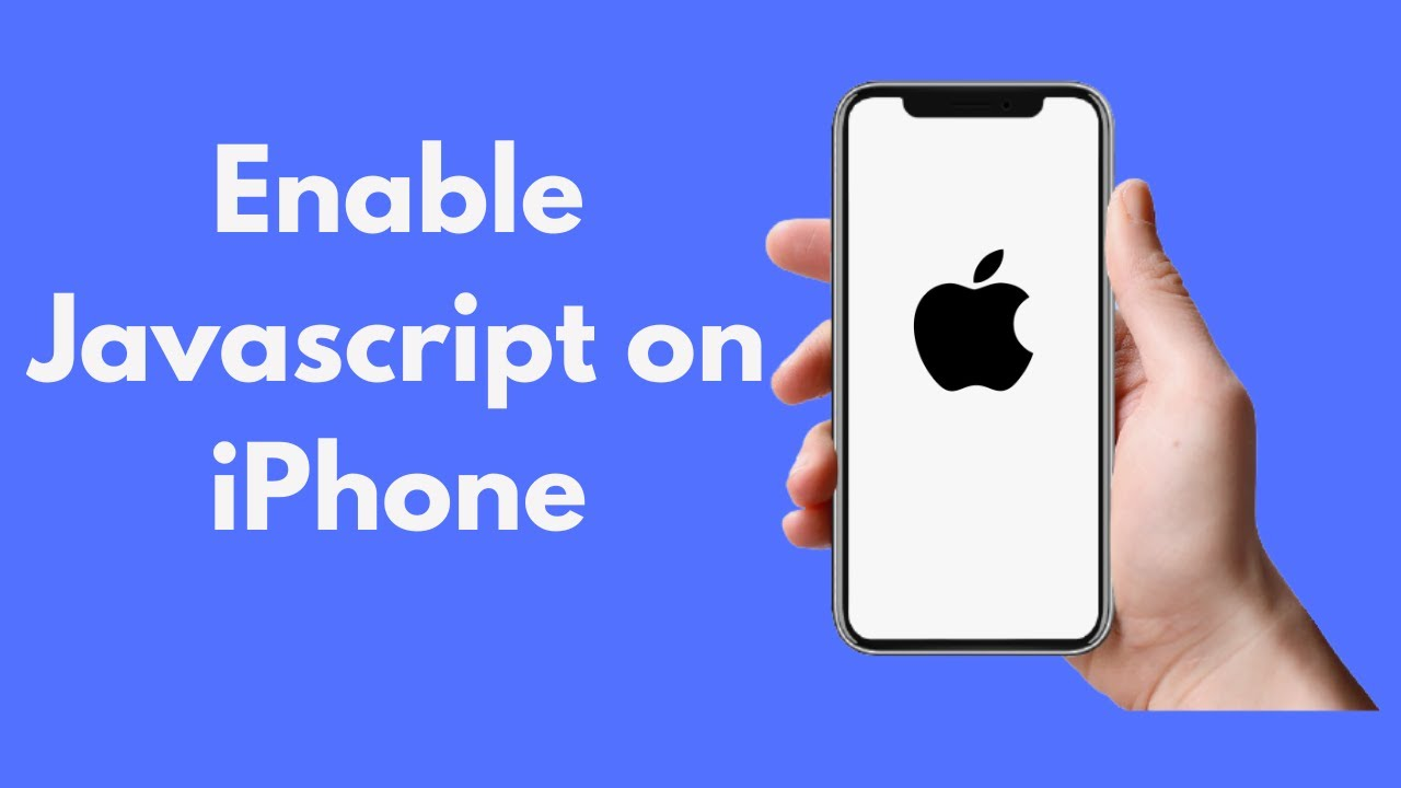 How to Enable Javascript on iPhone (2021)