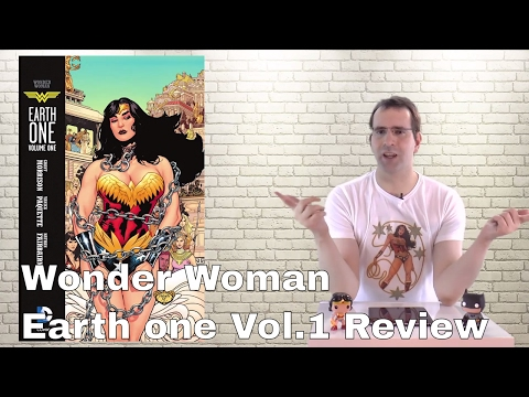 Amazons, Gorgons and Bondage, Oh my! Wonder Woman Earth one, Volume 1 review