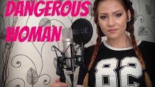 Ariana Grande - Dangerous Woman COV...