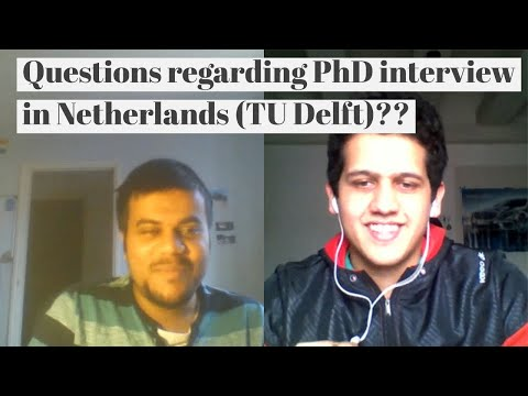 How to prepare for PhD Interview in Netherlands 🇳🇱 (TU Delft