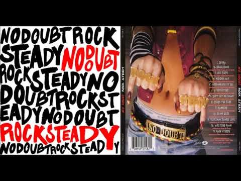 No Doubt - Rock Steady (Full Album)