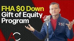 What is the FHA $0 Down Gift of Equity Program?
