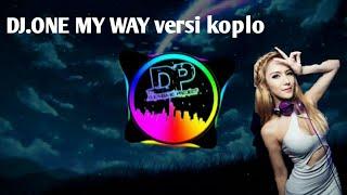 Dj One My Way Versi Koplo