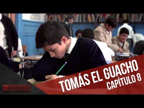 """Tomás """"El guacho""""   Capítulo 8   Irreversible"""