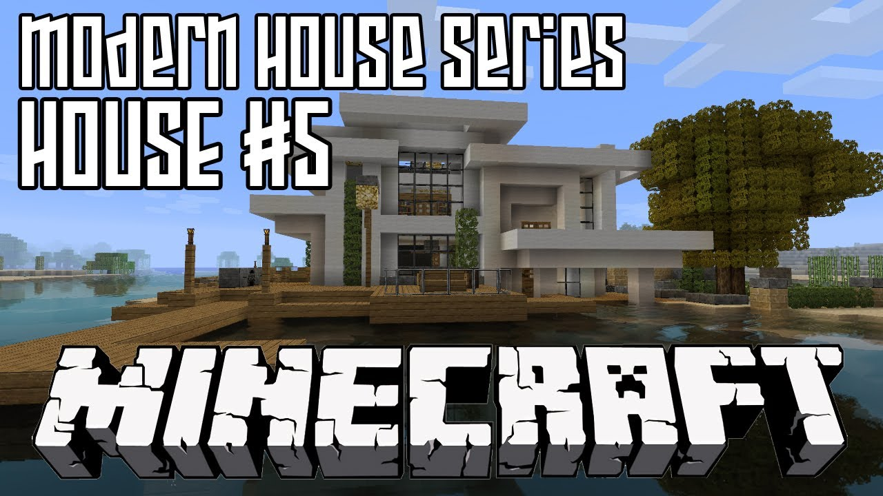 Minecraft modern house series hd house five youtube for Modern house 5 keralis