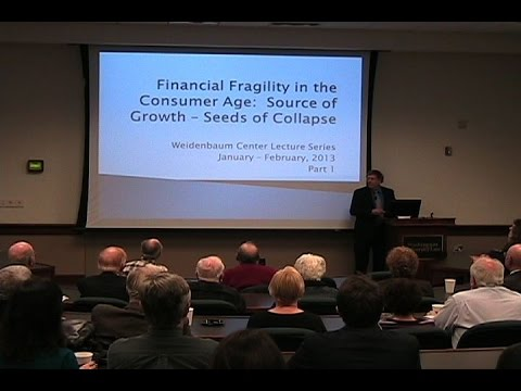 """Rising Financial Fragility in the """"Consumer Age"""" - Seeds of Collapse"""